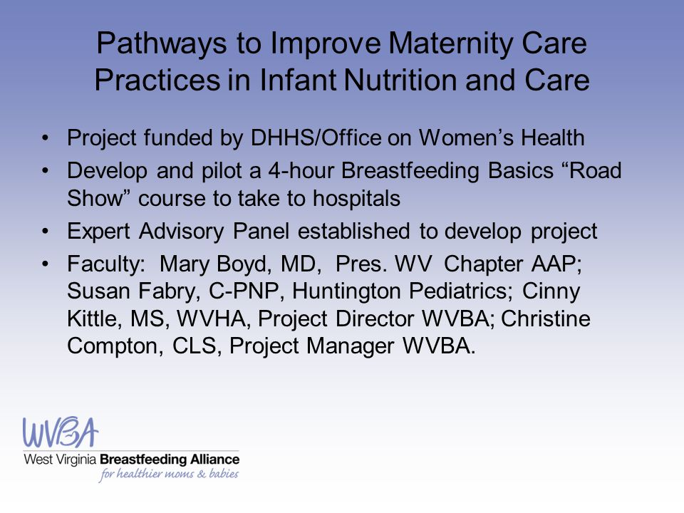 Pathways to Improve Maternity Care Practices in Infant Nutrition and Care