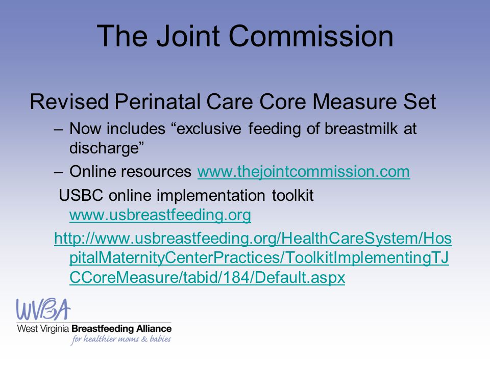 The Joint Commission Revised Perinatal Care Core Measure Set