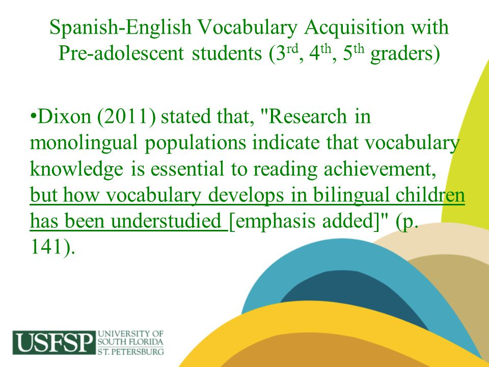 Spanish-English Vocabulary Acquisition with Pre-adolescent students (3rd, 4th, 5th graders)