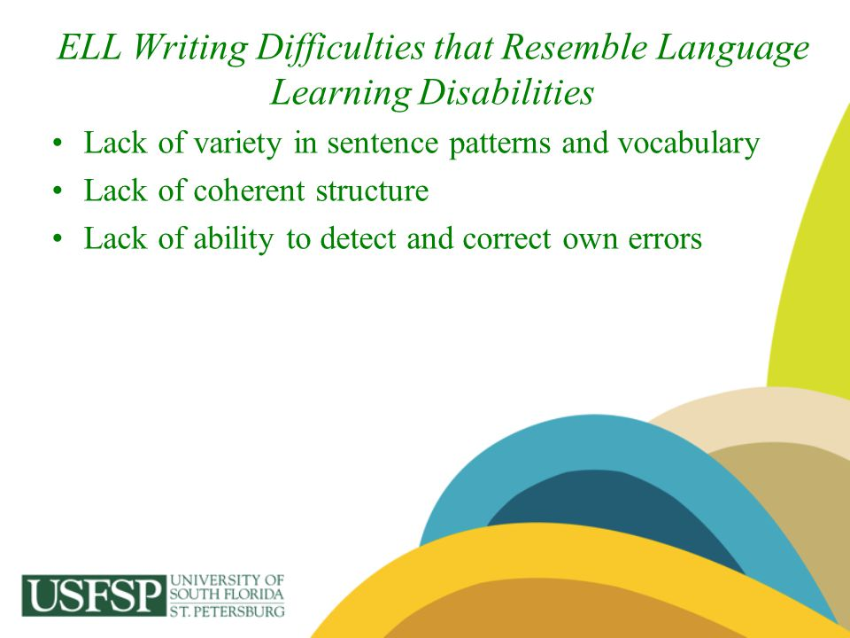 ELL Writing Difficulties that Resemble Language Learning Disabilities