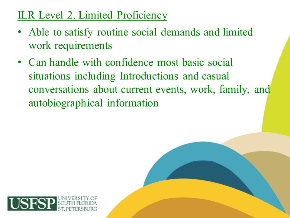 ILR Level 2. Limited Proficiency