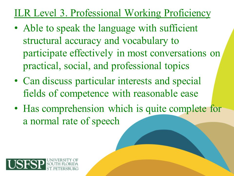 ILR Level 3. Professional Working Proficiency