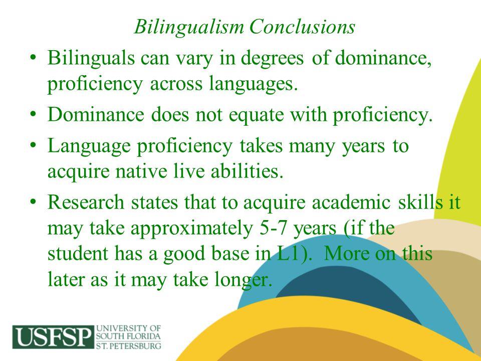 Bilingualism Conclusions