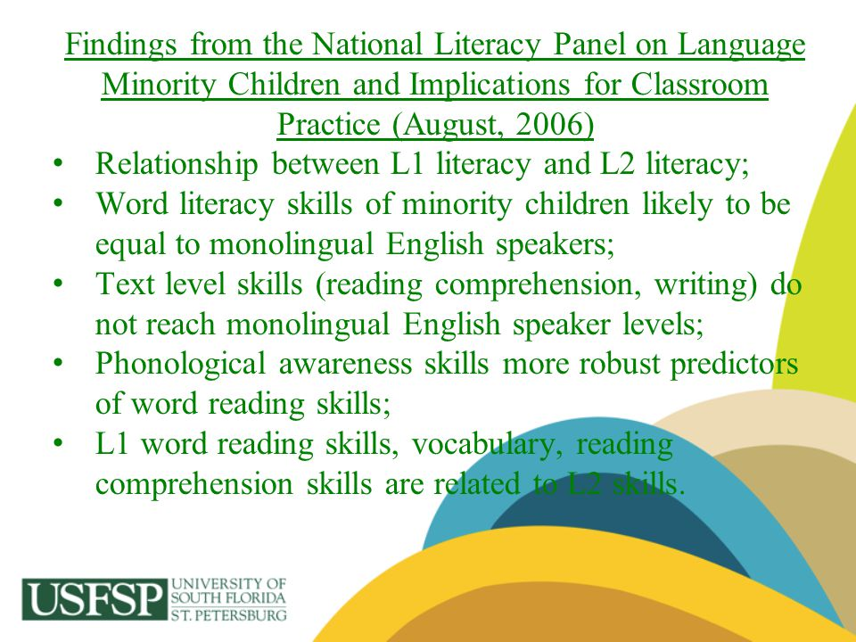Findings from the National Literacy Panel on Language Minority Children and Implications for Classroom Practice (August, 2006)