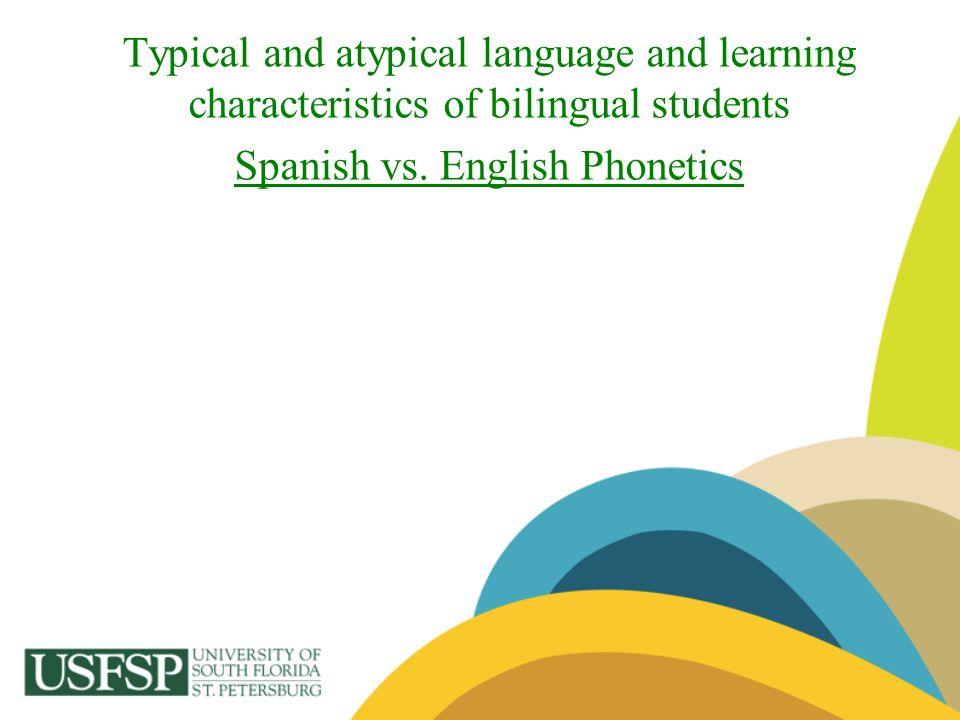 Spanish vs. English Phonetics