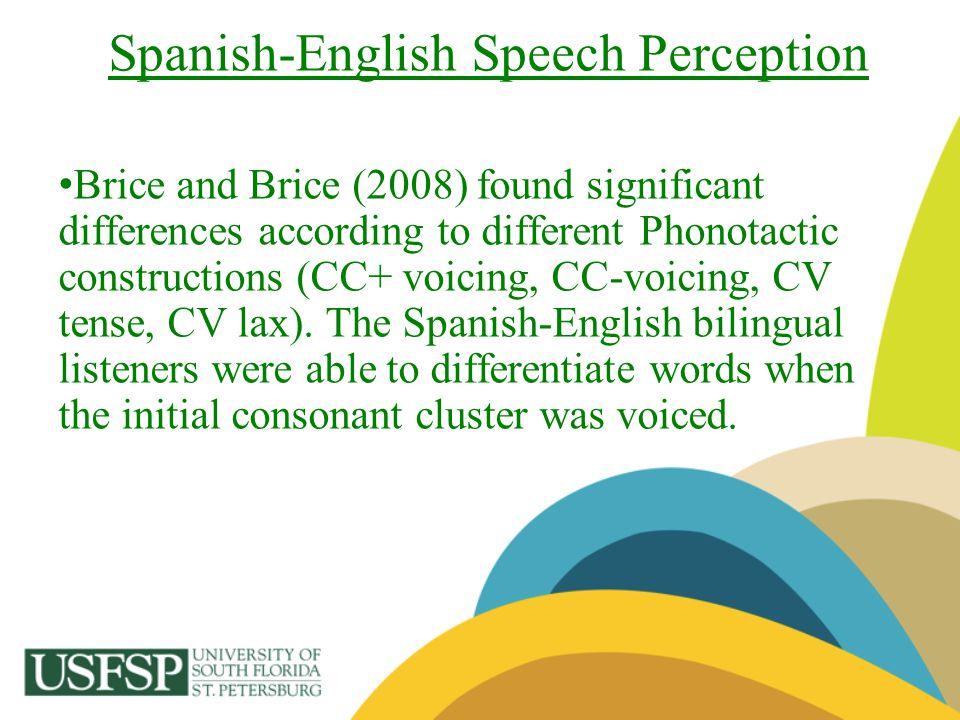 Spanish-English Speech Perception