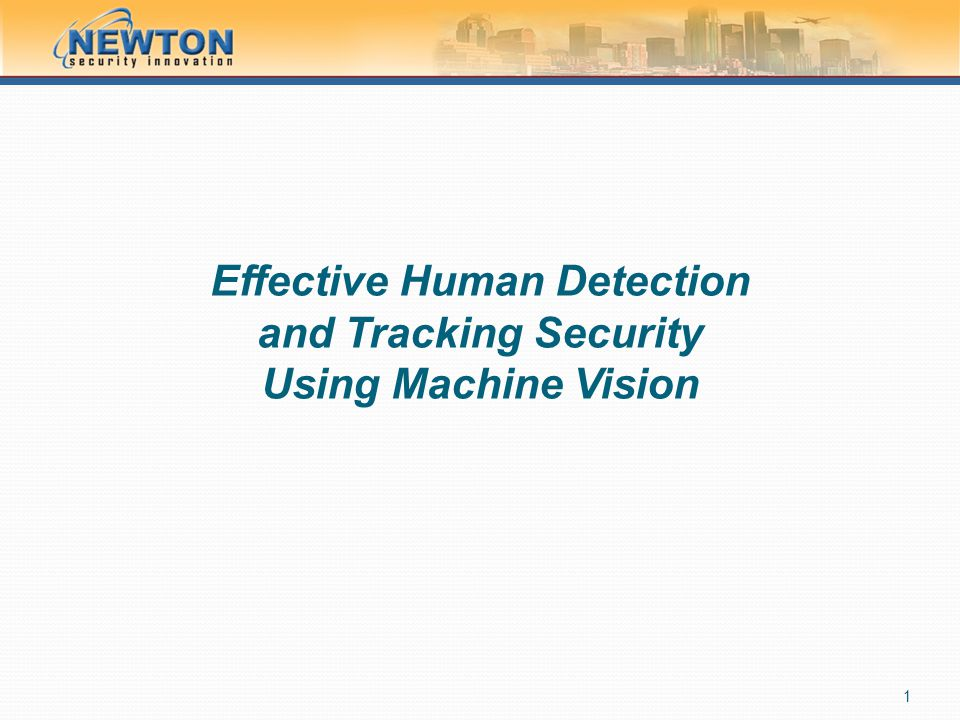 Effective Human Detection and Tracking Security Using Machine Vision