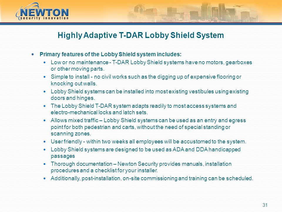 Highly Adaptive T-DAR Lobby Shield System