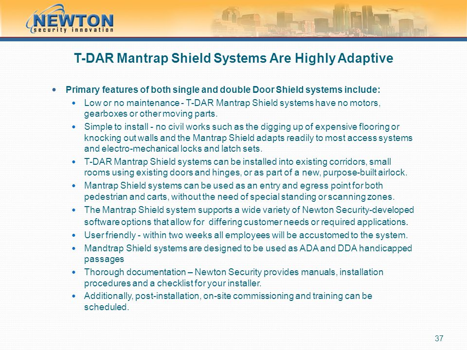 T-DAR Mantrap Shield Systems Are Highly Adaptive