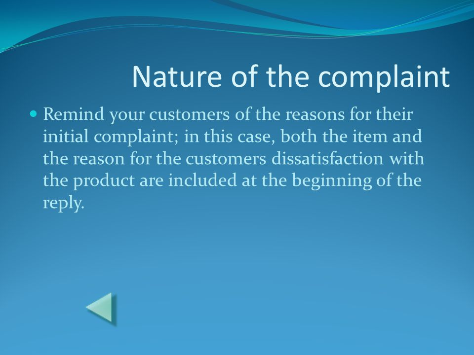 Nature of the complaint