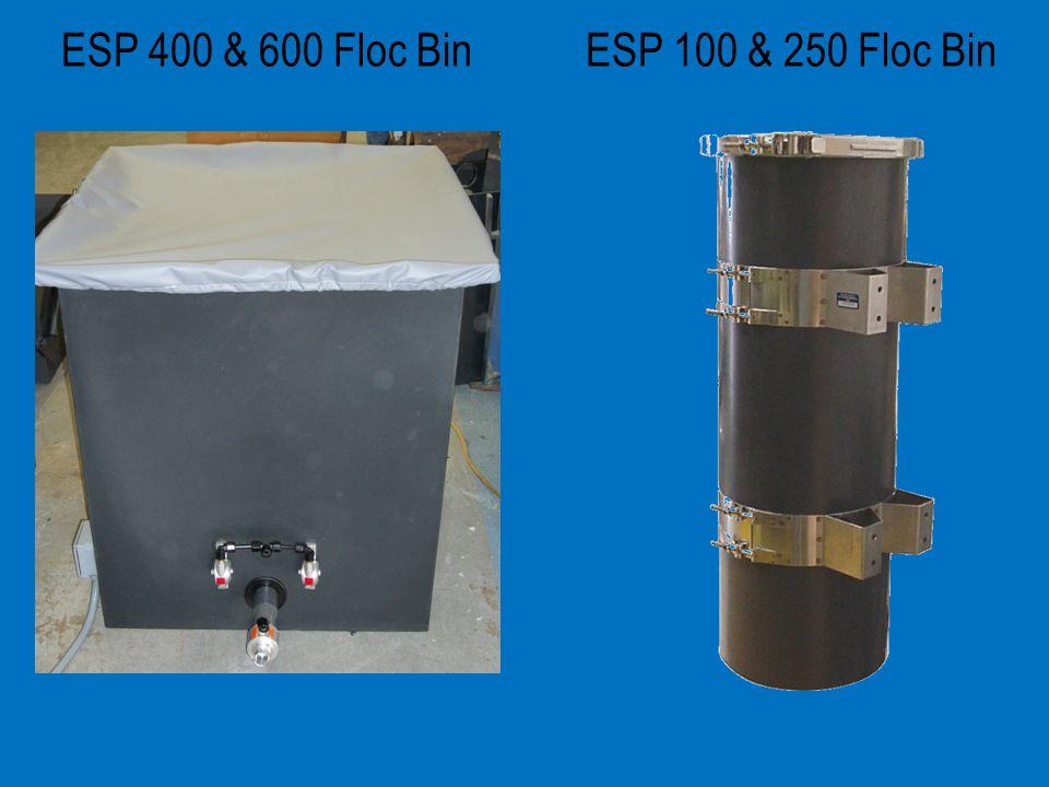 ESP 400 & 600 Floc Bin ESP 100 & 250 Floc Bin