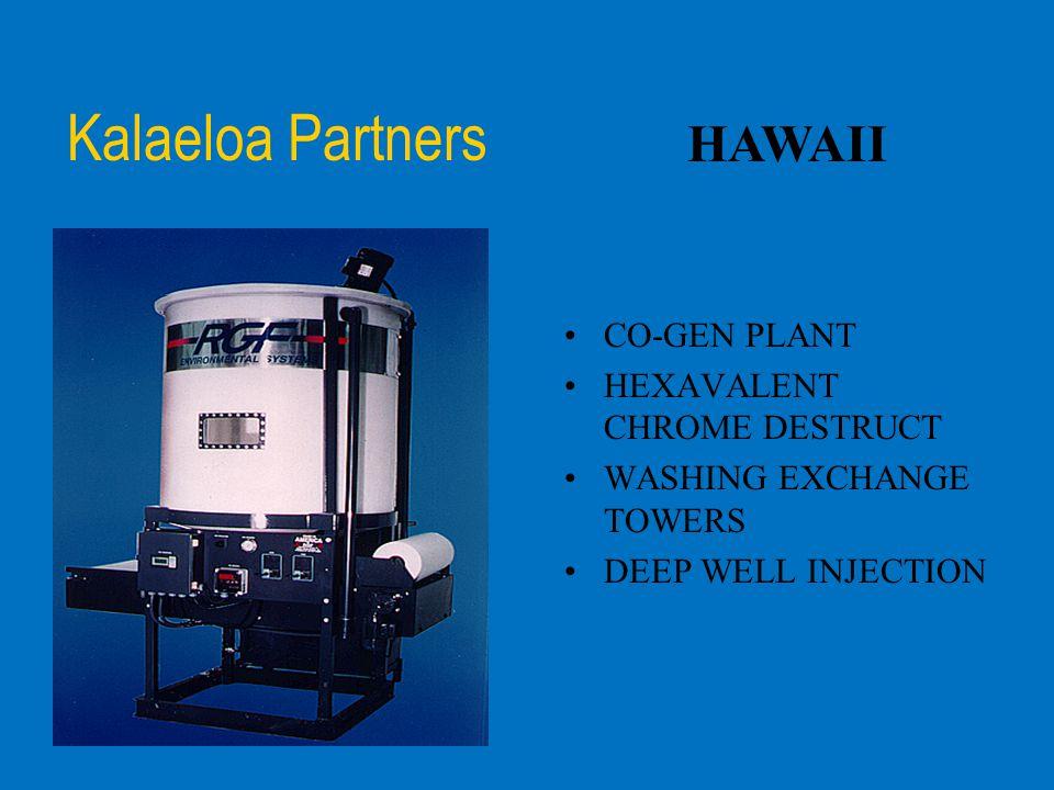 Kalaeloa Partners HAWAII CO-GEN PLANT HEXAVALENT CHROME DESTRUCT