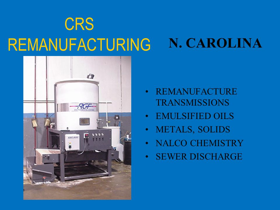 CRS REMANUFACTURING N. CAROLINA REMANUFACTURE TRANSMISSIONS