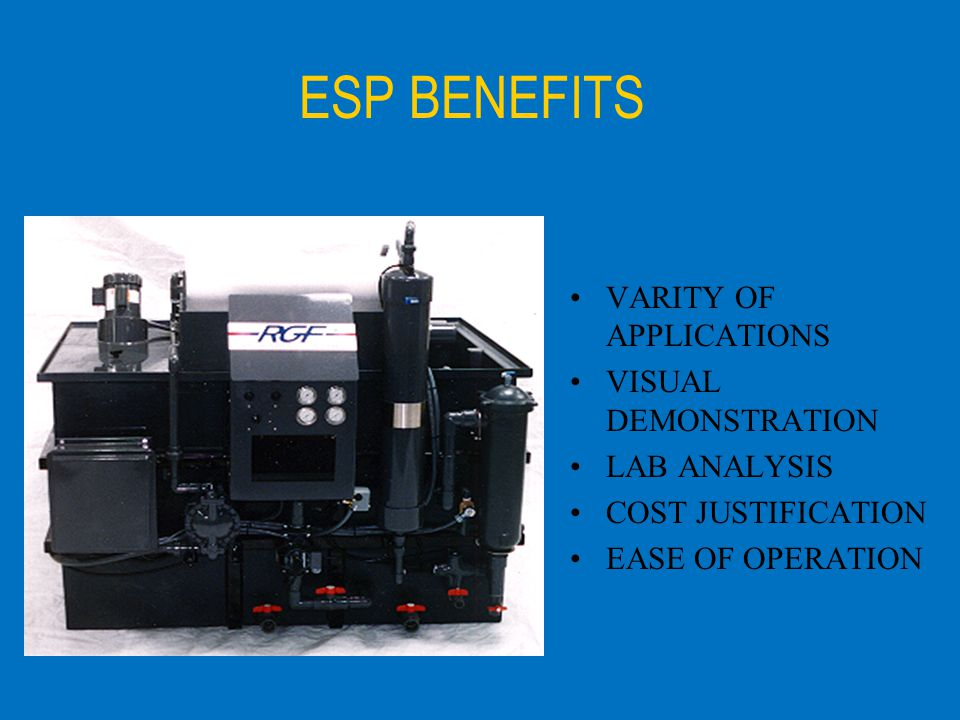 ESP BENEFITS VARITY OF APPLICATIONS VISUAL DEMONSTRATION LAB ANALYSIS