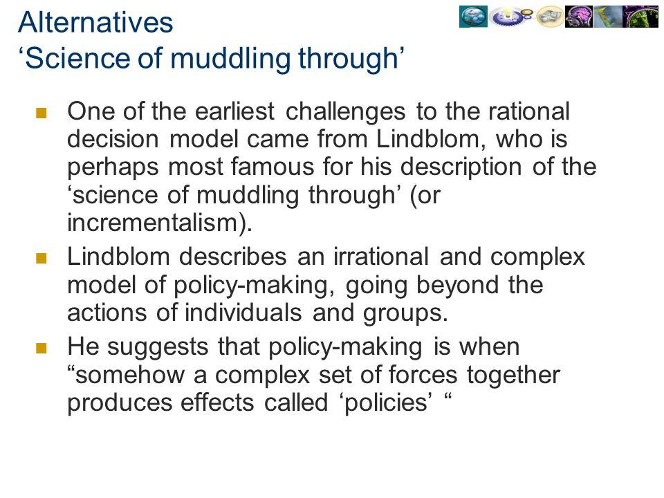 Alternatives 'Science of muddling through'