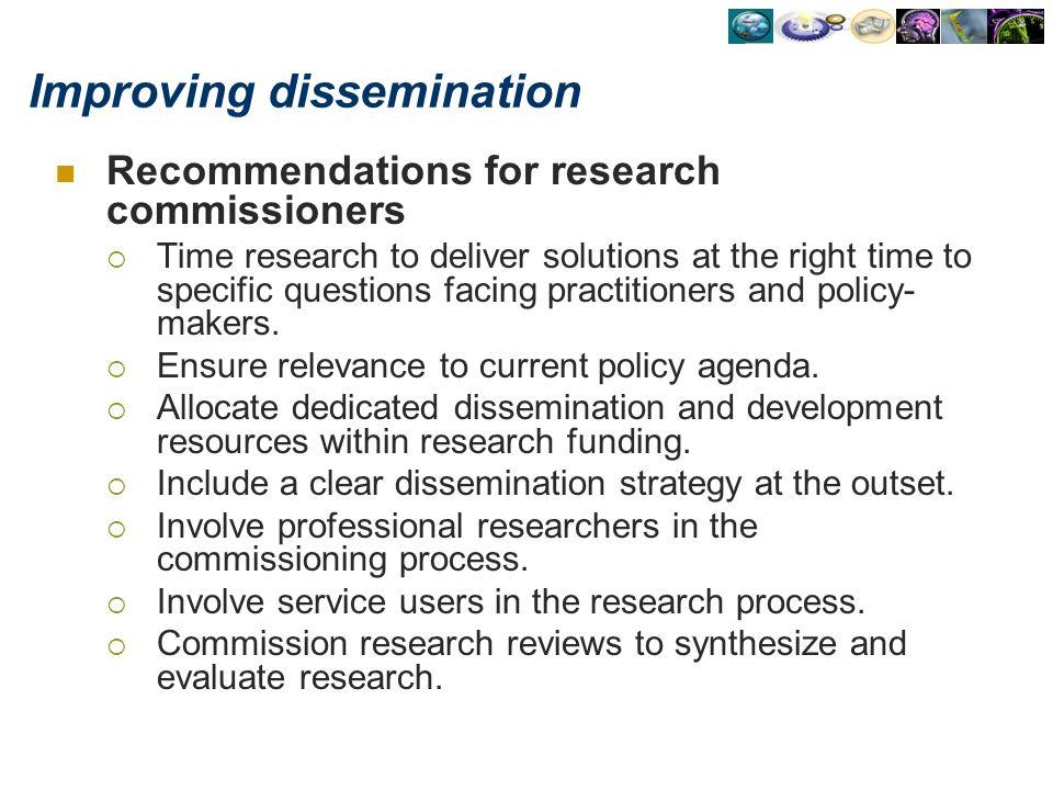 Improving dissemination