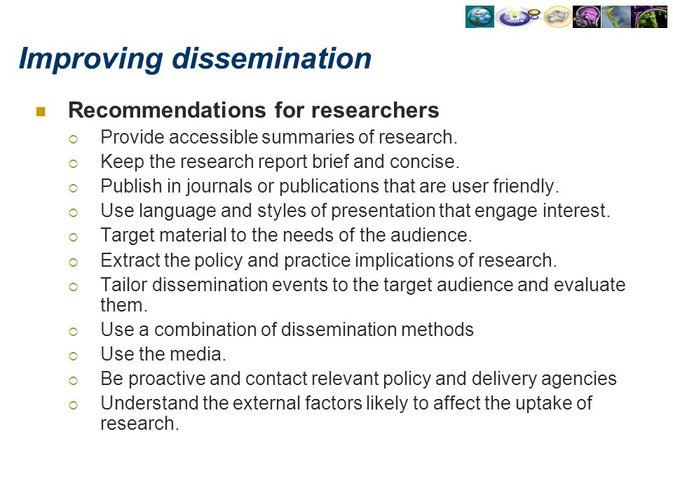 Improving dissemination