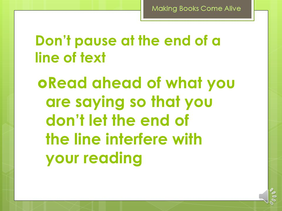 Don't pause at the end of a line of text