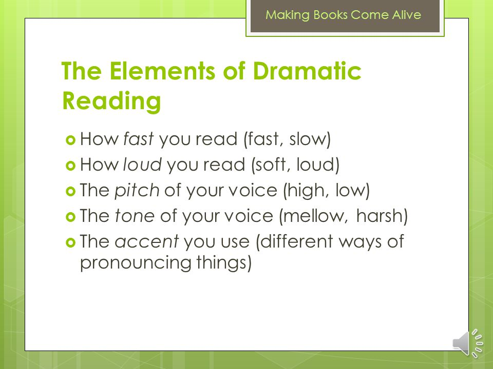 The Elements of Dramatic Reading