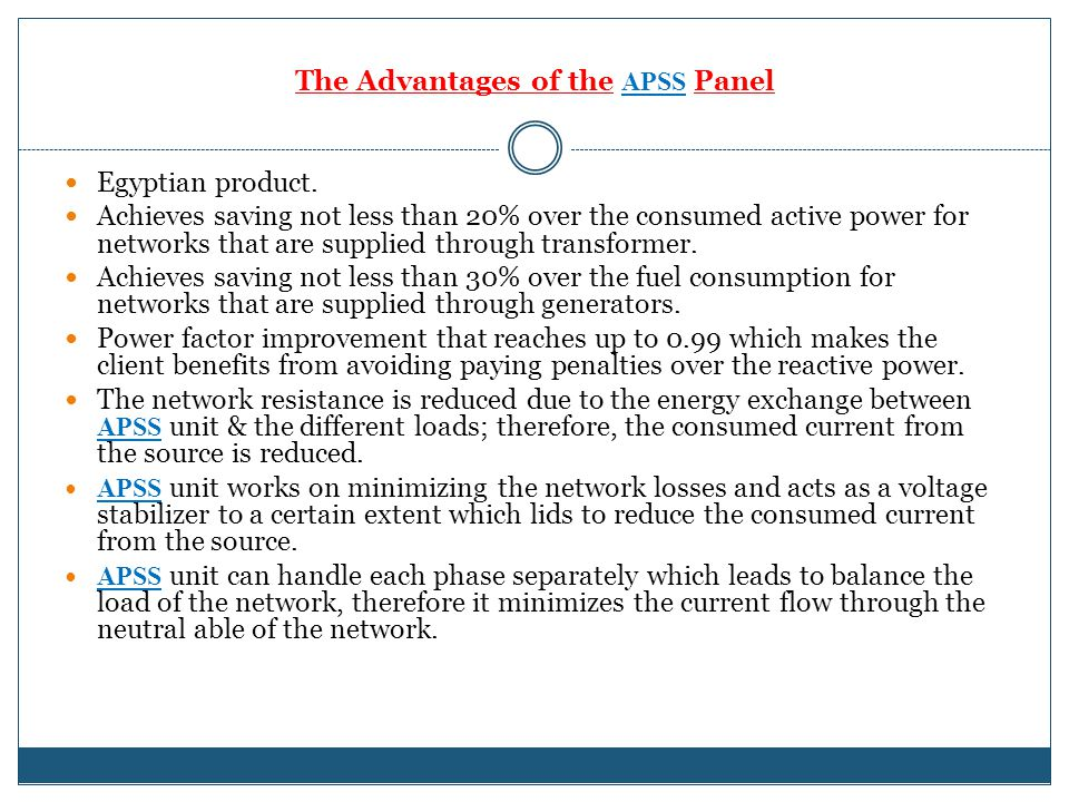 The Advantages of the APSS Panel