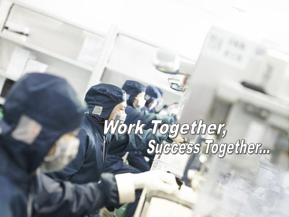 Work Together, Success Together...