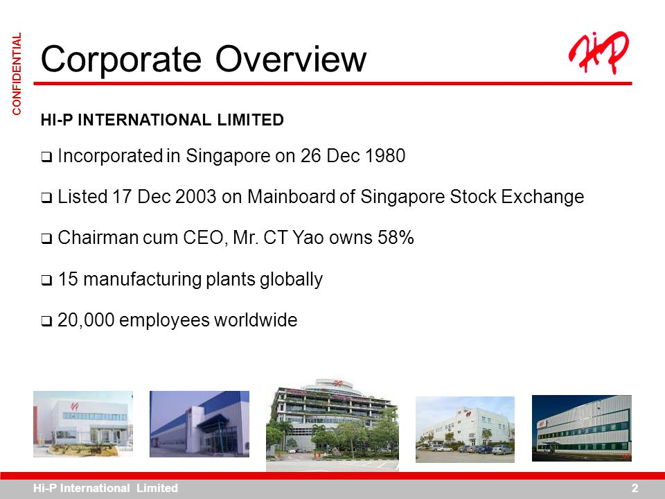 Corporate Overview Incorporated in Singapore on 26 Dec 1980