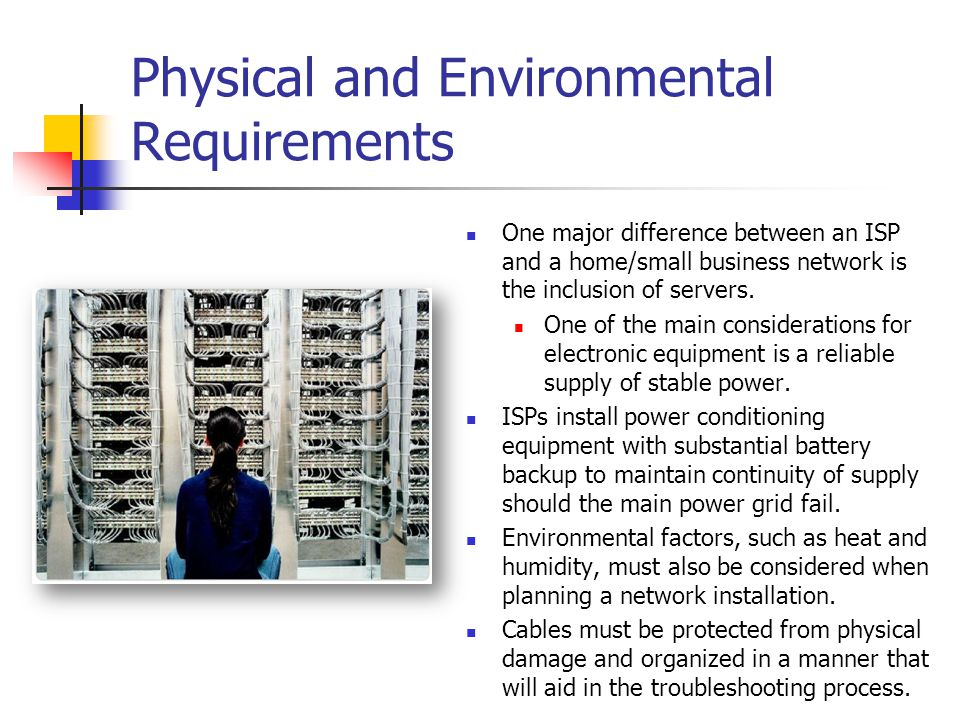 Physical and Environmental Requirements