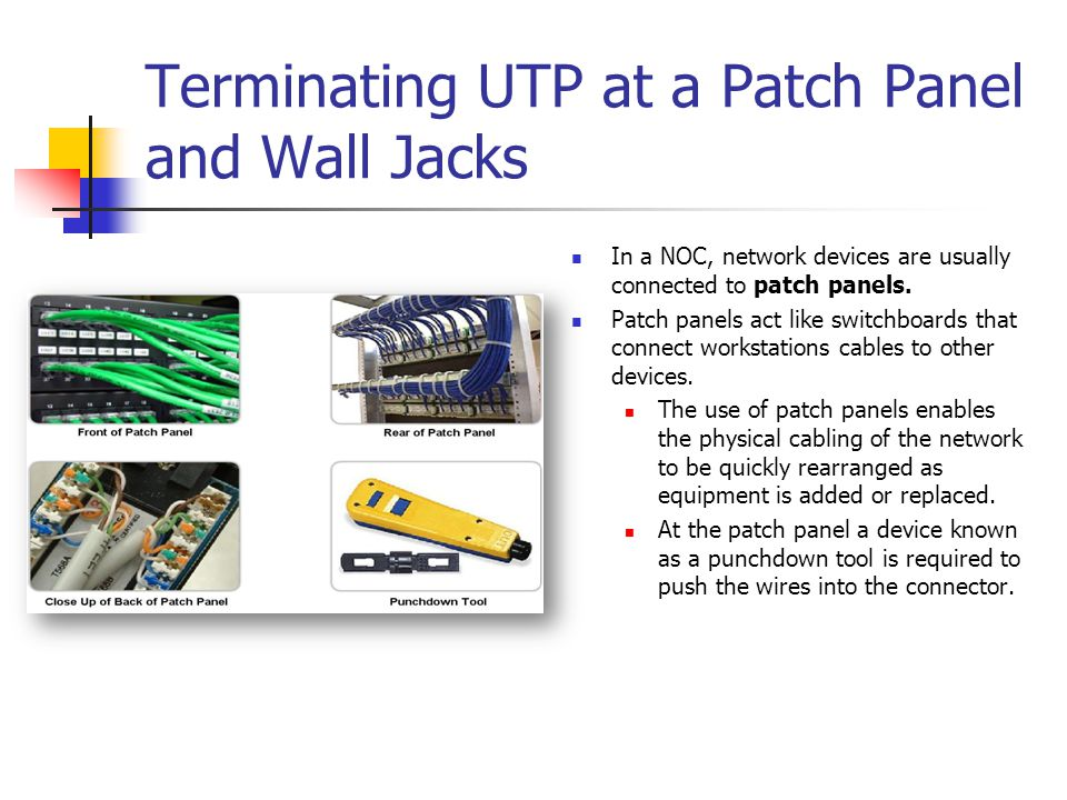 Terminating UTP at a Patch Panel and Wall Jacks