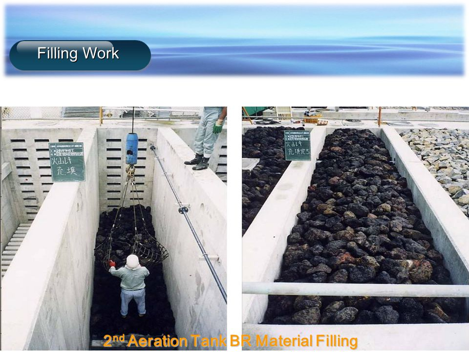 2nd Aeration Tank BR Material Filling