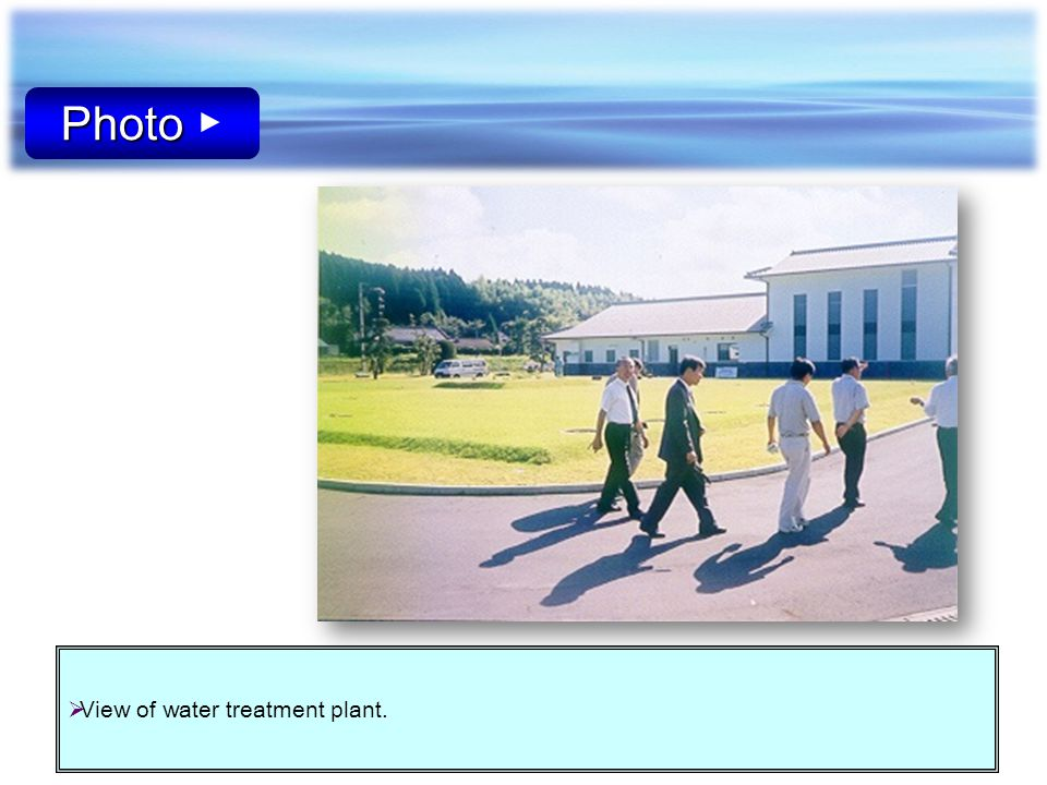 Photo ▶ View of water treatment plant.