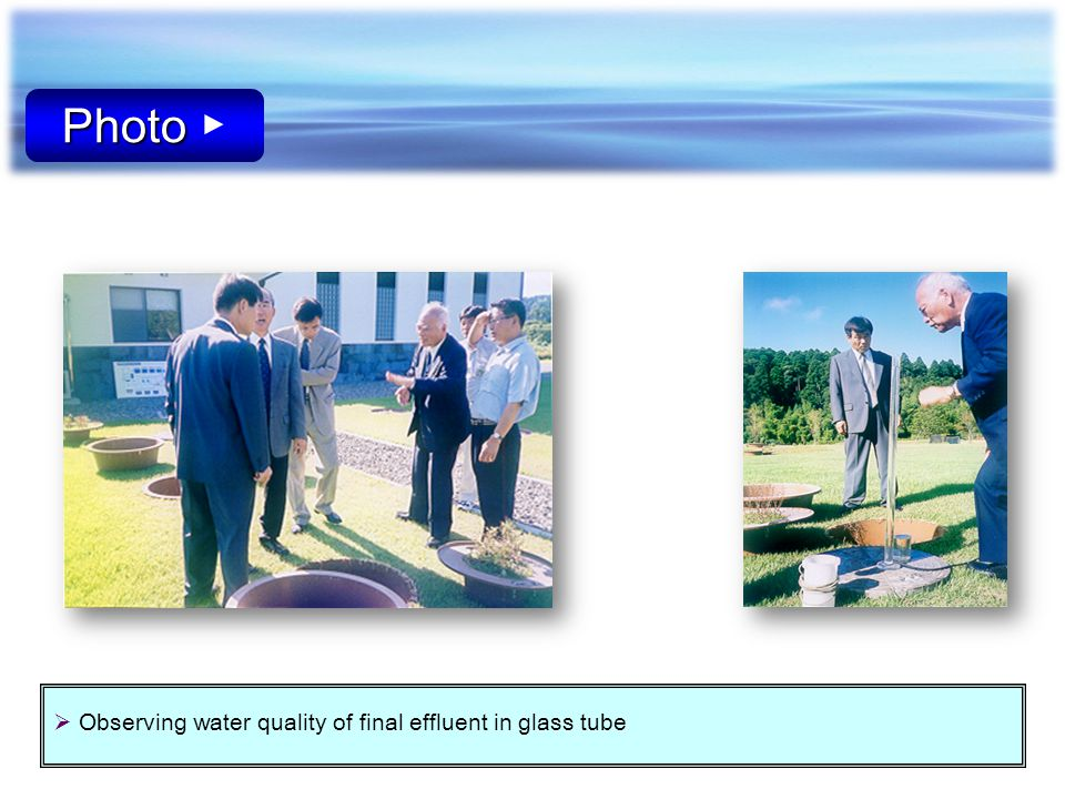 Photo ▶ Observing water quality of final effluent in glass tube