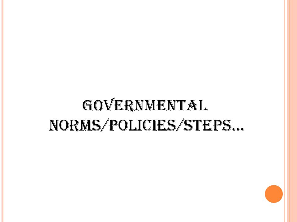 norms/policies/steps...