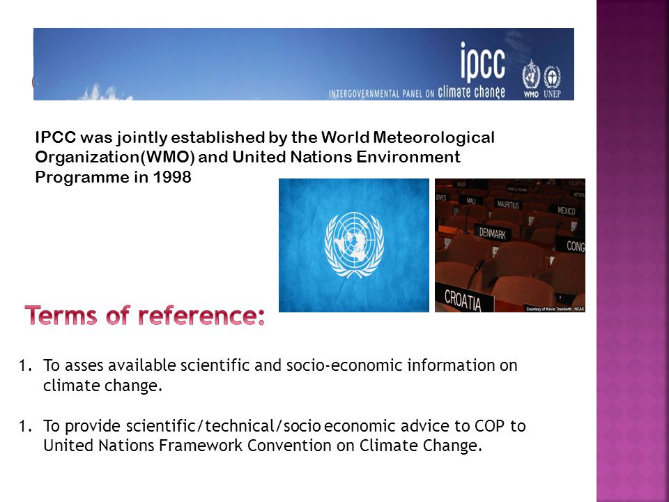 Intergovernmental panel on climate change (IPCC)