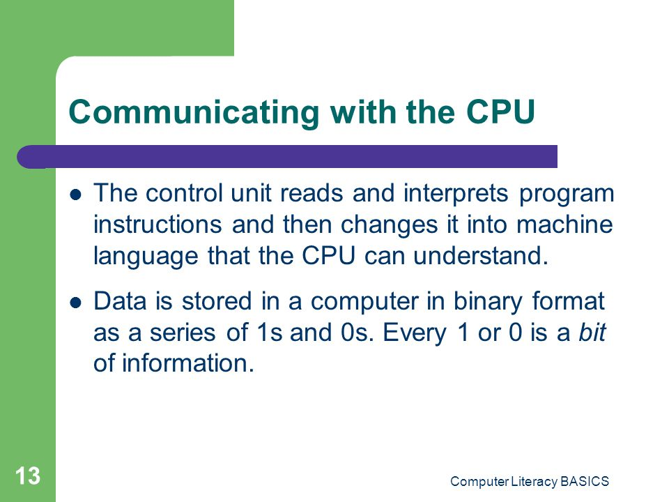 Communicating with the CPU