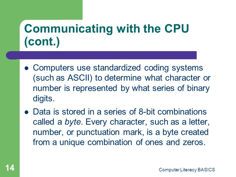 Communicating with the CPU (cont.)