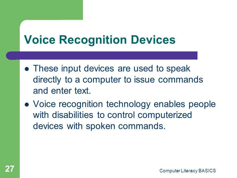 Voice Recognition Devices