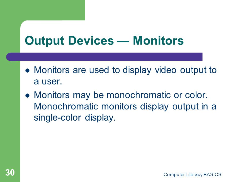 Output Devices — Monitors
