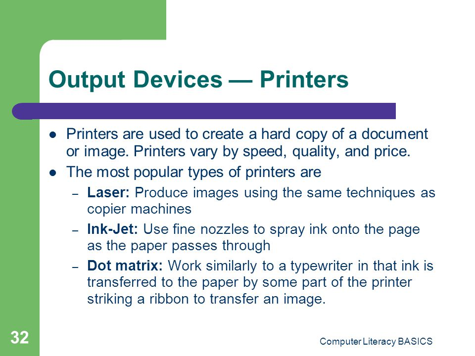 Output Devices — Printers