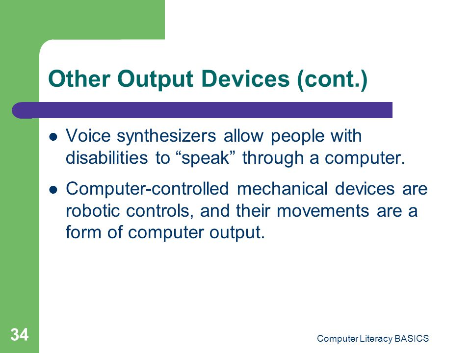 Other Output Devices (cont.)