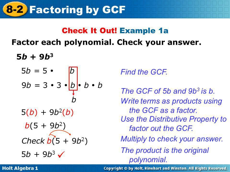  Check It Out! Example 1a Factor each polynomial. Check your answer.