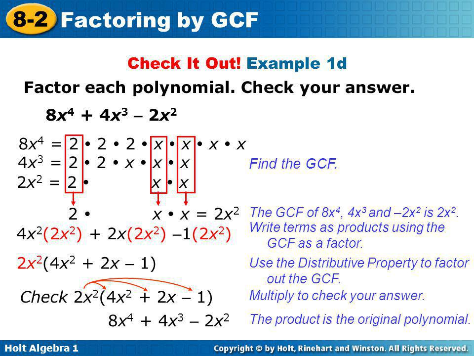 Factor each polynomial. Check your answer.