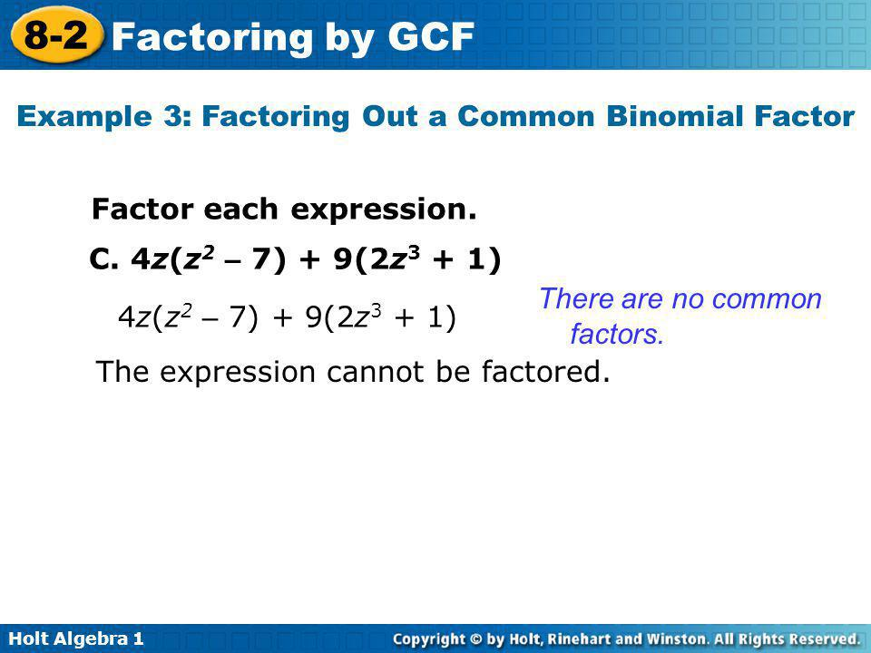 Example 3: Factoring Out a Common Binomial Factor
