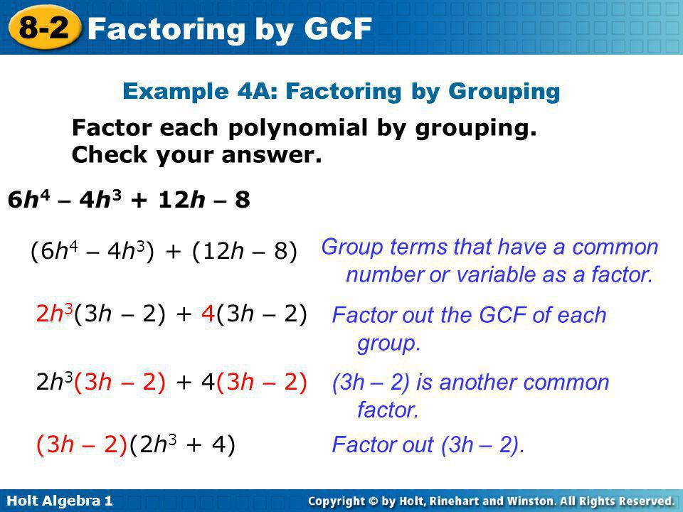 Example 4A: Factoring by Grouping