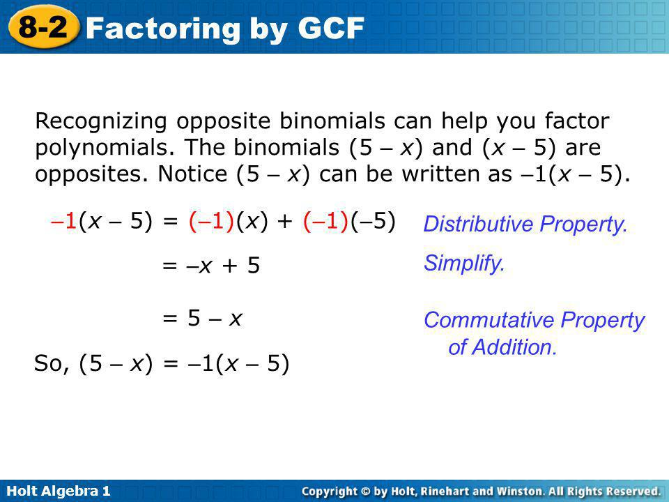 Recognizing opposite binomials can help you factor polynomials