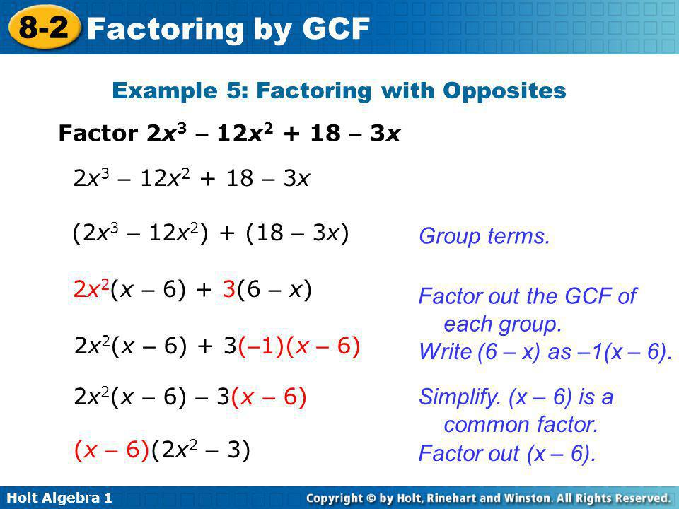 Example 5: Factoring with Opposites