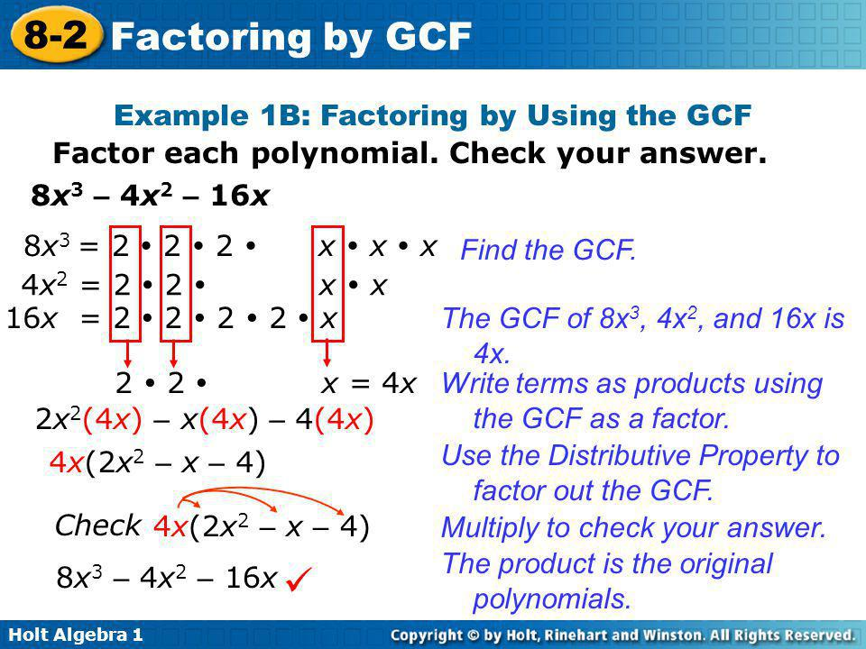 Example 1B: Factoring by Using the GCF