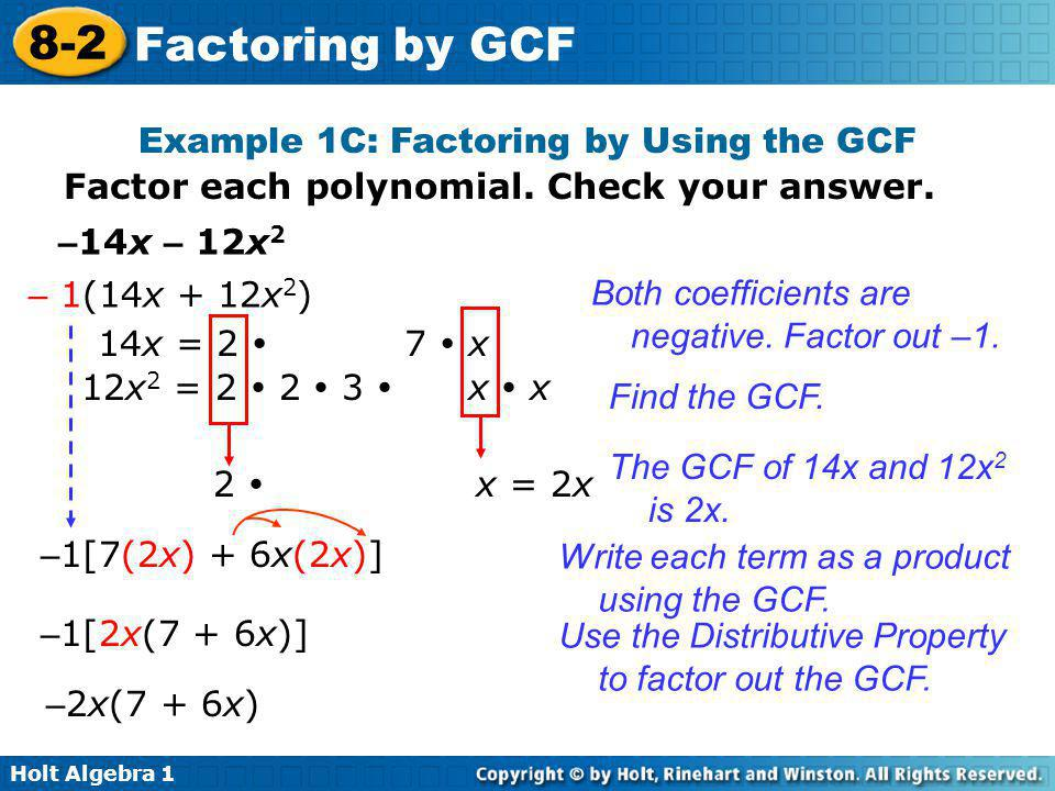 Example 1C: Factoring by Using the GCF