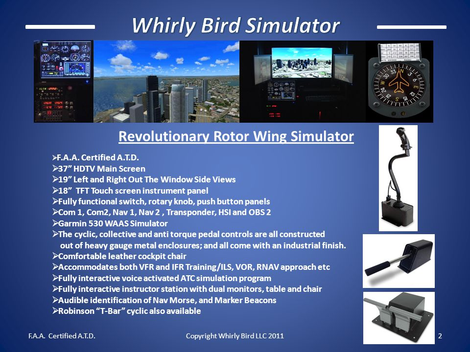 Revolutionary Rotor Wing Simulator