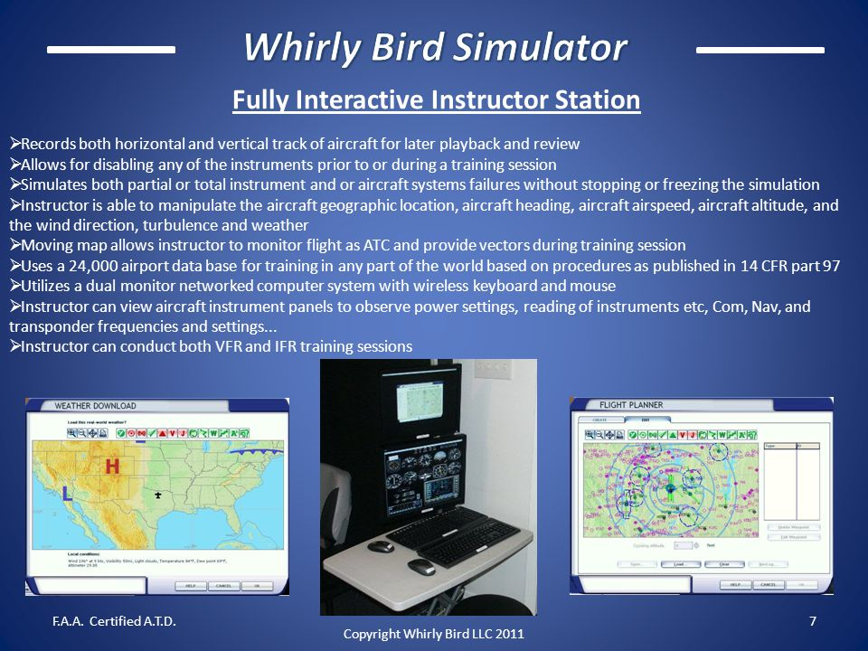 Fully Interactive Instructor Station