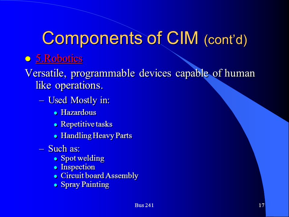 Components of CIM (cont'd)